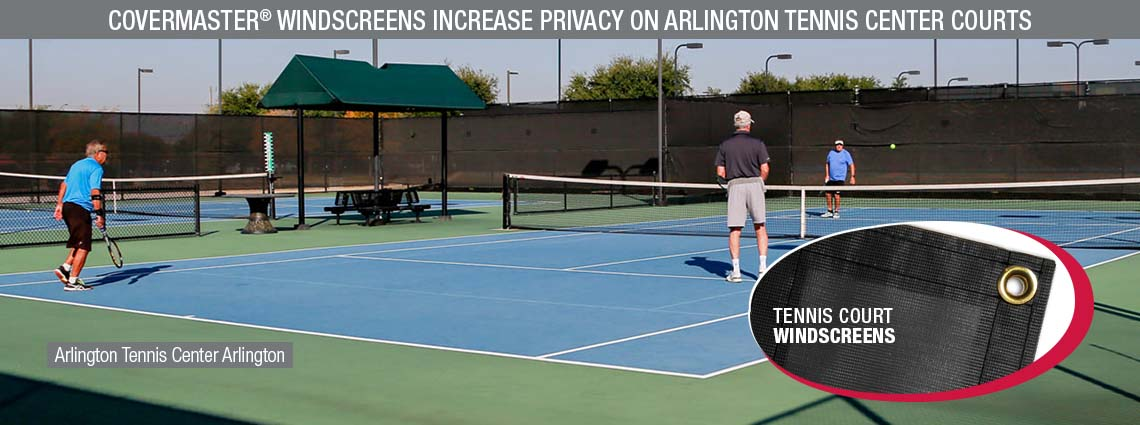 COVERMASTER® Windscreens Increase Privacy on Arlington Tennis Center Courts