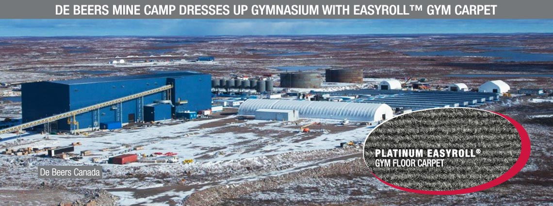 De Beers Mine Camp Dresses up Gymnasium with EasyRoll™ Gym Carpet