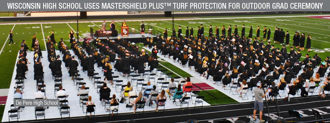Wisconsin High School MASTERSHIELD PLUS™ Turf Protection for Grad Ceremony