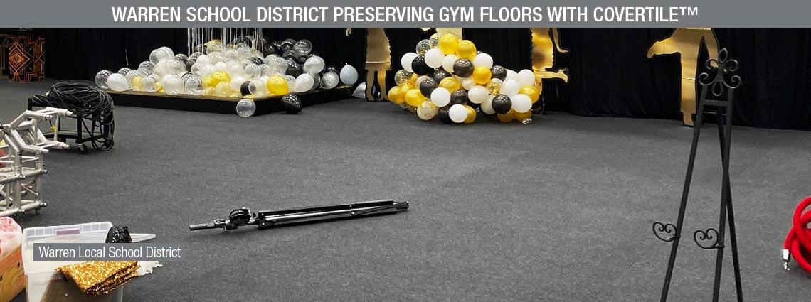 Warren School District Preserving Gym Floors with COVERTILE™