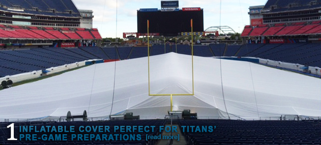 INFLATABLE COVER PERFECT FOR TITANS' PRE-GAME PREPARATIONS